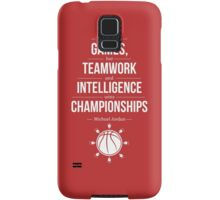 Talent wins games but teamwork and intelligence wins championships michael jordan inspirational quotes Samsung Galaxy Case/Skin