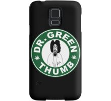 Dr. Green THumb Samsung Galaxy Case/Skin