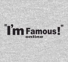 Im famous online by Shane Henderson
