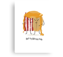 Pancake and Bacon = best friends Canvas Print
