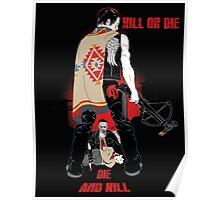 Kill or Die Poster