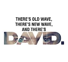 There's Old Wave, There's New Wave, and There's David Bowie. (V2) Photographic Print