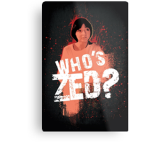 Who's ZED? - Pulp Fiction Metal Print