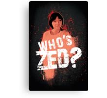 Who's ZED? - Pulp Fiction Canvas Print