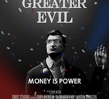 MONEY IS POWER - A Greater Evil Movie Poster by DMVESTORE