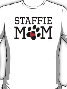 Staffie Mom T-Shirt