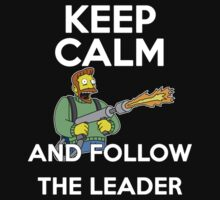 Keep Calm and follow the leader. by Faramiro