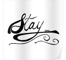STAY CHILL OG Poster