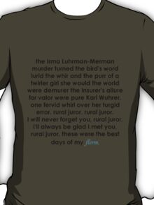 Rural Juror Lyrics T-Shirt