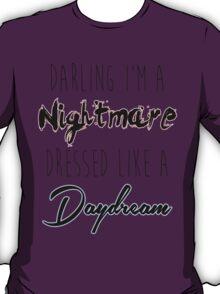 Darling I'm A Nightmare T-Shirt