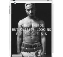 "Tupac ""Fearless"" Quote  iPad Case/Skin"