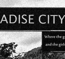 Paradise city by rachelsteimel