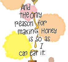 The Only Reason - Pooh Quote by pietowel