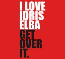 I Love Idris Elba by Surpryse