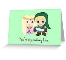 Link & Zelda Valentines: Missing Link Greeting Card