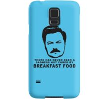 Ron Swanson- Breakfast Food Samsung Galaxy Case/Skin
