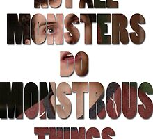 Not All Monsters Do Monstrous Things [Isaac Lahey] by thescudders