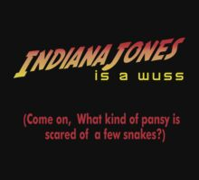 Limited Edition: Indiana Jones Is A Wuss by Myke Clarkson