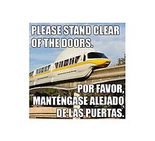 Disney Monorail Announcement Please Stand Clear Of The Doors by JakeyJurin