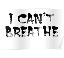 I can't breath Poster