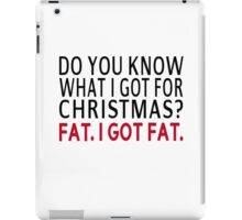 Do You Know What I Got For Christmas?  iPad Case/Skin