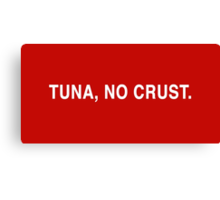 Tuna, No Crust Canvas Print