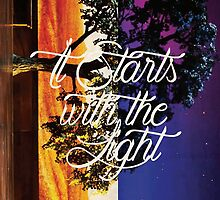It Starts With The Light by Desiree Nasim