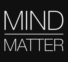 Mind over Matter by DomCoreburner