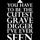 You have to be the cutest gravedigger I've ever seen by nimbusnought