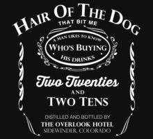 Hair of the Dog that Bit Me by jabbtees