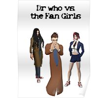 dr who vs the fan girls Poster
