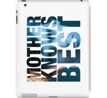 Mother Knows Best (Norman) iPad Case/Skin