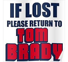 IF LOST PLEASE RETURN TO TOM BRADY Poster