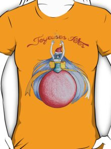 Joyeuses Fetes ! (Happy Holidays !) T-Shirt