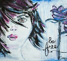 Be Free by Jolene Ejmont by soul-expression