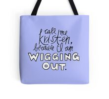 Wigging Out Tote Bag