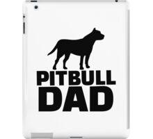 Pitbull Dad iPad Case/Skin