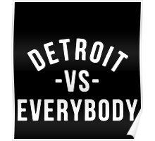 Detroit VS Everybody Poster