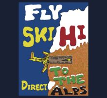 Fly Ski Hi - Direct To The Alps by muz2142