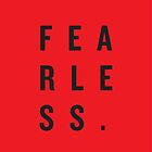 FEAR LESS. by Steve Leadbeater