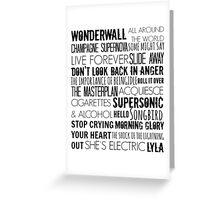 Oasis Songs  Greeting Card