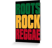 ROOTS ROCK REGGAE Greeting Card