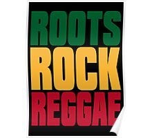 ROOTS ROCK REGGAE Poster