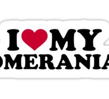 I love my Pomeranian Sticker