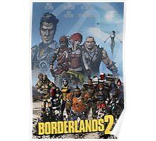Borderlands 2 Poster Poster