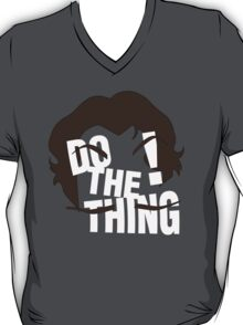 Do The Thing! T-Shirt