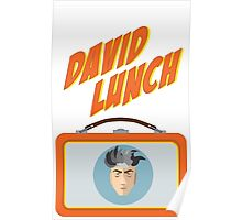 DAVID LUNCH by burro Poster