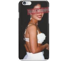 Trust Nobody iPhone Case/Skin
