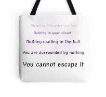 You cannot escape it -WTNV Tote Bag
