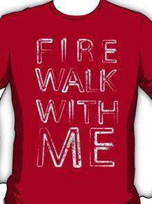 Fire Walk With Me (Twin Peaks) T-Shirt